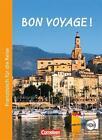 Bon voyage! / Kurs- und Arbeitsbuch mit CD und beigelegtem Sprachführer von Pierre Le Borgne (2008, Taschenbuch)