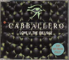 Cabballero - Love Is The Message - CDM - 1995 - Eurodance