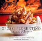 Grossi Florentino: Secrets and Recipes by Jan McGuinness, Guy Grossi (Paperback, 2007)