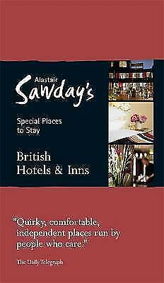 Sawday, Alastair, British Hotels: Special Places to Stay (Alastair Sawday's Spec