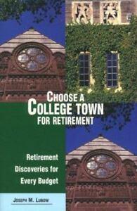 100% De Qualité Choose A College Town For Retirement: Retirement Discoveries For Every Budget Forte RéSistance à La Chaleur Et à L'Usure