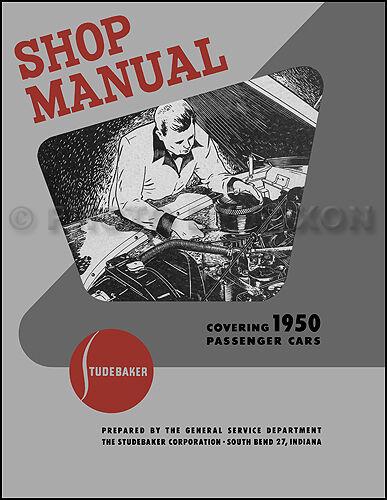 1950 Studebaker Auto Manuale Di Negozio 50 Champion Commander Land Cruiser