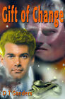 Gift of Change by D T Sanders (Paperback / softback, 2001)