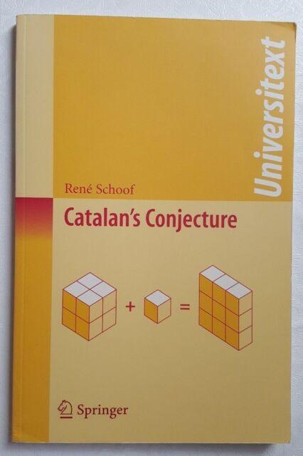 Catalan's Conjecture von René Schoof (2008, Taschenbuch)