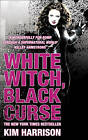 White Witch, Black Curse by Kim Harrison (Paperback, 2009)