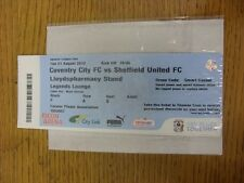 21/08/2012 Ticket: Coventry City v Sheffield United  (Legends Lounge). Unless pr