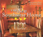 The New Southwest Home: Innovative Ideas for Every Room by Suzanne Pickett Martinson (Hardback, 2005)