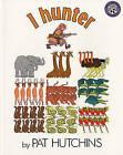 One Hunter by Pat Hutchins (Hardback, 1986)