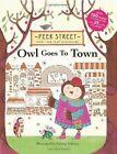 Peek Street: Owl Goes to Town by Valeria Valenza (Hardback, 2014)