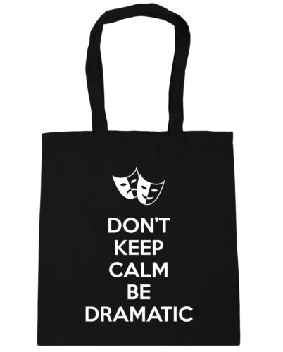 Don/'t Keep Calm Be DRAMATIC Tote Bag Shopping theater musical show acting 21142
