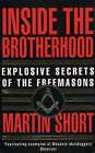 Inside the Brotherhood: Explosive Secrets of the Freemasons by Martin Short (Paperback, 1995)