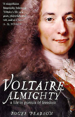 1 of 1 - Voltaire Almighty: A Life in Pursuit of Freedom-ExLibrary