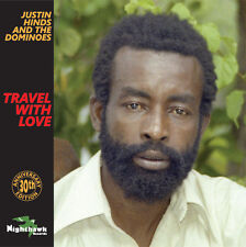 Justin Hinds & The Dominoes - Travel With Love 30th Anniversary