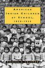American Indian Children at School, 1850-1930 by Michael C. Coleman (Paperback, 1993)