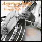 American Banjo: Three Finger & Scruggs Style by Various Artists (CD, Nov-1990, Smithsonian Folkways Recordings)