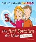 Die fünf Sprachen der Liebe für Wenig-Leser von Gary Chapman (2012, Gebundene Ausgabe)