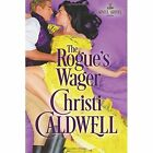 The Rogue's Wager by Christi Caldwell (Paperback, 2016)