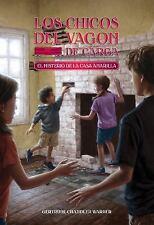 The Boxcar Children Mysteries: El Misterio de la Casa Amarilla (Spanish...