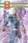 Miracleman: Book 1: Dream of Flying by Mick Anglo (Hardback, 2014)