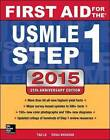 First Aid for the USMLE Step 1: 2015 by Tao Le, Vikas Bhushan (Paperback, 2015)