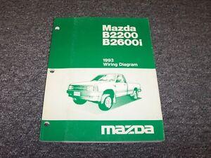 1993 Mazda B2200 B2600i Pickup Truck Electrical Wiring Diagram Manual Book Ebay