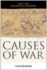 Causes of War by Jack S. Levy, William R. Thompson (Paperback, 2010)