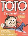 Fre-Toto Lcole Est Finie von Girard Franc und Franc Girard (2008, Taschenbuch)