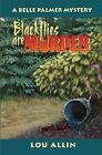 Blackflies are Murder: A Belle Palmer Mystery by Lou Allin (Paperback, 2002)