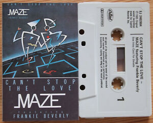 MAZE / FRANKIE BEVERLY - CAN'T STOP THE LOVE (CAPITOL TCMAZE1) 1985 UK CASSETTE