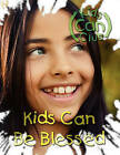 Kids Can Be Blessed by Herald Press (VA) (Paperback / softback, 2011)