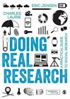 Doing Real Research: A Practical Guide to Social Research by Eric L. Jensen, Charles Laurie (Paperback, 2016)