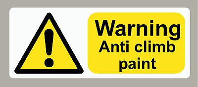 """WARNING Anti climb paint 8x10/"""" safety Metal Sign Business Home Workplace #65"""