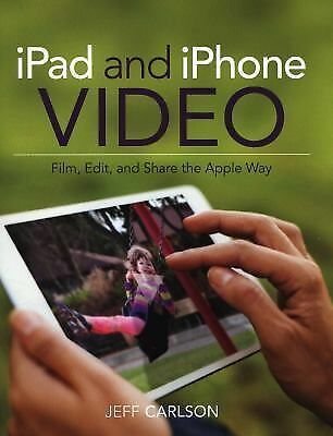 and Share the Apple Way iPad and iPhone Video Edit Film