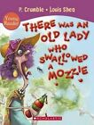 There Was an Old Lady Who Swallowed a Mozzie by P. Crumble (Paperback, 2014)