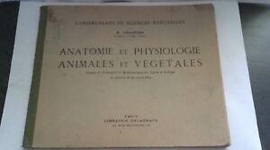 Anatomía Y Fisiología Animales Y Vegetales H. Chartier Delagrave París 1937
