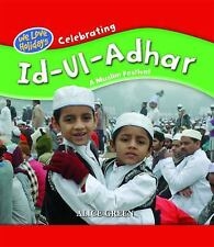 Celebrating Id-UL Adhar: A Muslim Festival (We Love Holidays)