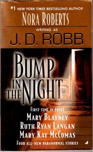 1 of 1 - Bump in the Night by Mary Blayney, Mary Kay McComas, Ruth Ryan Langan, J D...