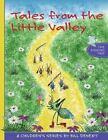 Tales from the Little Valley by Bill Denert (Paperback / softback, 2016)