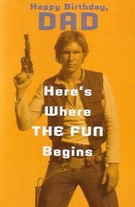 Dad Birthday Card Star Wars Han Solo