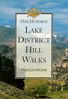 100 Lake District Hill Walks by Gordon Brown (Paperback, 1994)