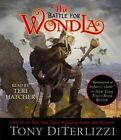 The Battle for WondLa by Tony DiTerlizzi (CD-Audio, 2014)