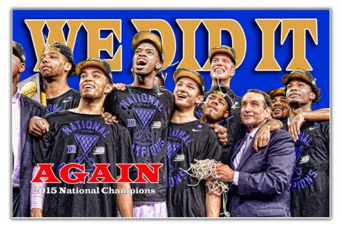 2015 Duke Basketball National Champions We Did It 8x12 Inch Aluminum Sign
