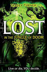 Lost in...The Jungle of Doom by Tracey Turner (Paperback, 2014)
