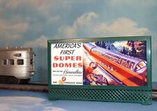 MILWAUKEE ROAD HIAWATHA SUPER DOMES LIGHTED BILLBOARD AD #2 for LIONEL O TRAINS