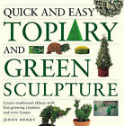 Quick and Easy Topiary by Jenny Hendy (Paperback, 2004)