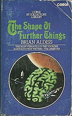 The Shape of Further Things, Brian Aldiss, Used; Good Book