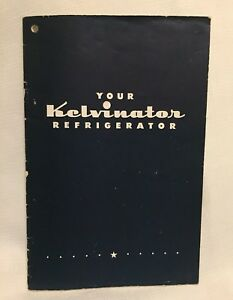 1950s your kelvinator moist master refrigerator instruction manual.
