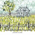 The Architect and the Magistrate by Justin Clark (Paperback / softback, 2014)