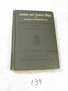 ANCIENT AND MODERN SHIPS PART II 1906 GEORGE HOLMES
