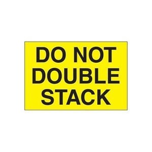 """Tape Logic Labels, """"Do Not Double Stack"""", 3""""x5"""", Fluorescent Yellow, 500/Ro"
